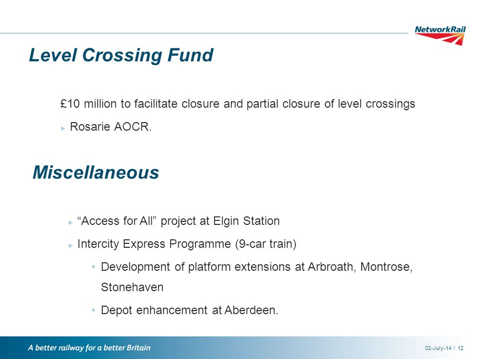 /02-July-1412 Level Crossing Fund £10 million to facilitate closure and partial closure of level crossings ► Rosarie AOCR.