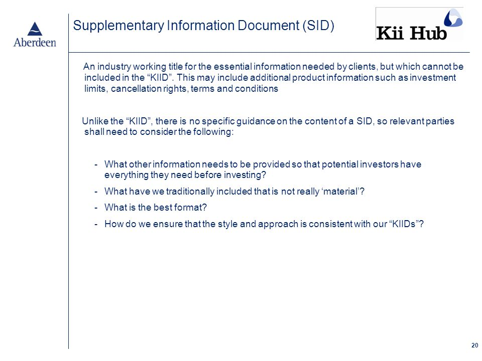 20 An industry working title for the essential information needed by clients, but which cannot be included in the KIID .