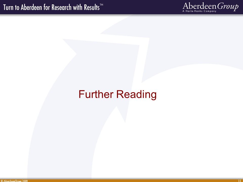 © AberdeenGroup 2009 11 Further Reading