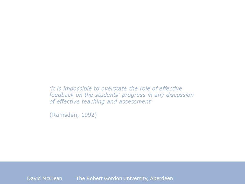 David McCleanThe Robert Gordon University, Aberdeen (from longitudinal study of student perceptions at Aberdeen, 2004-2008)