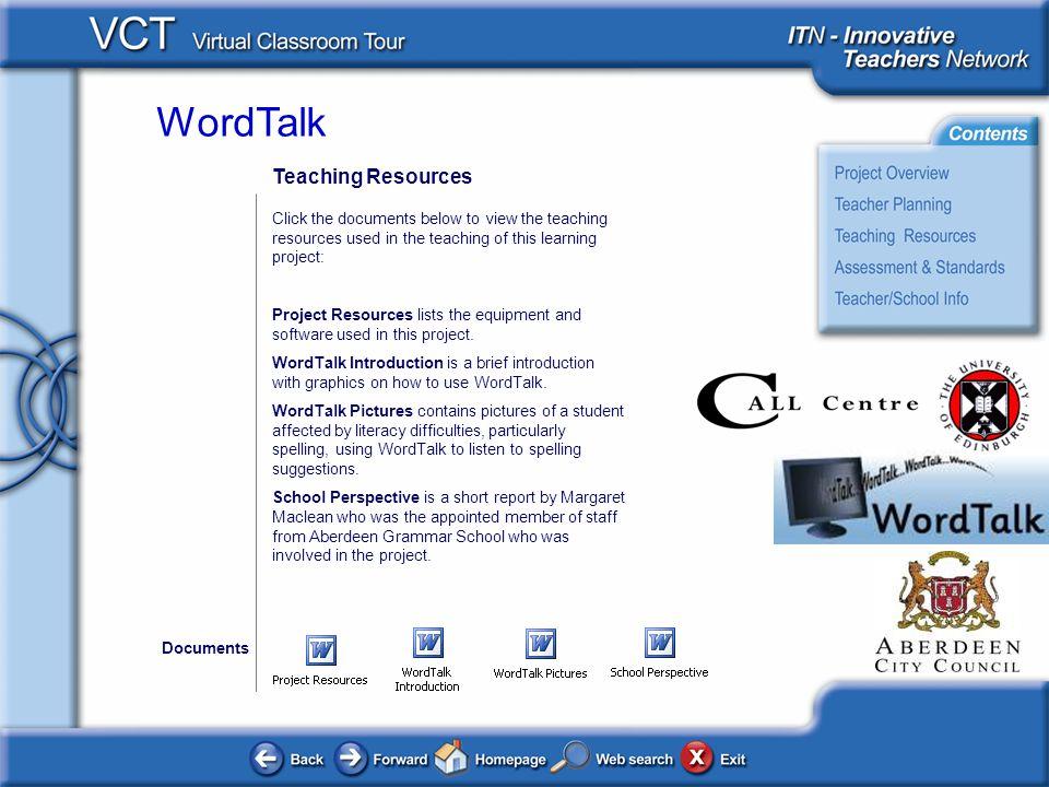 WordTalk Assessment and Standards Original Project: This describes the ongoing informal assessment of the Aberdeen Grammar School project.