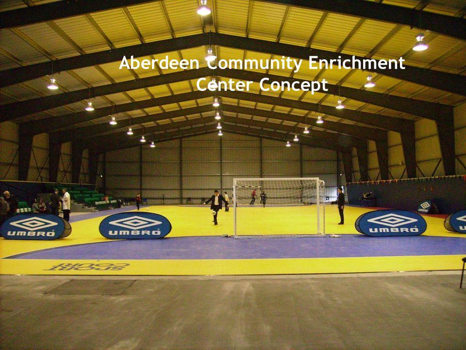 Aberdeen Community Enrichment Center Concept