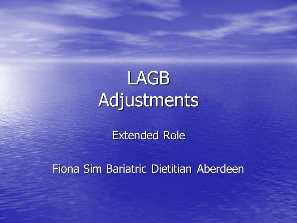 LAGB Adjustments Extended Role Fiona Sim Bariatric Dietitian Aberdeen