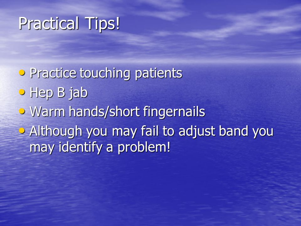 Practical Tips.