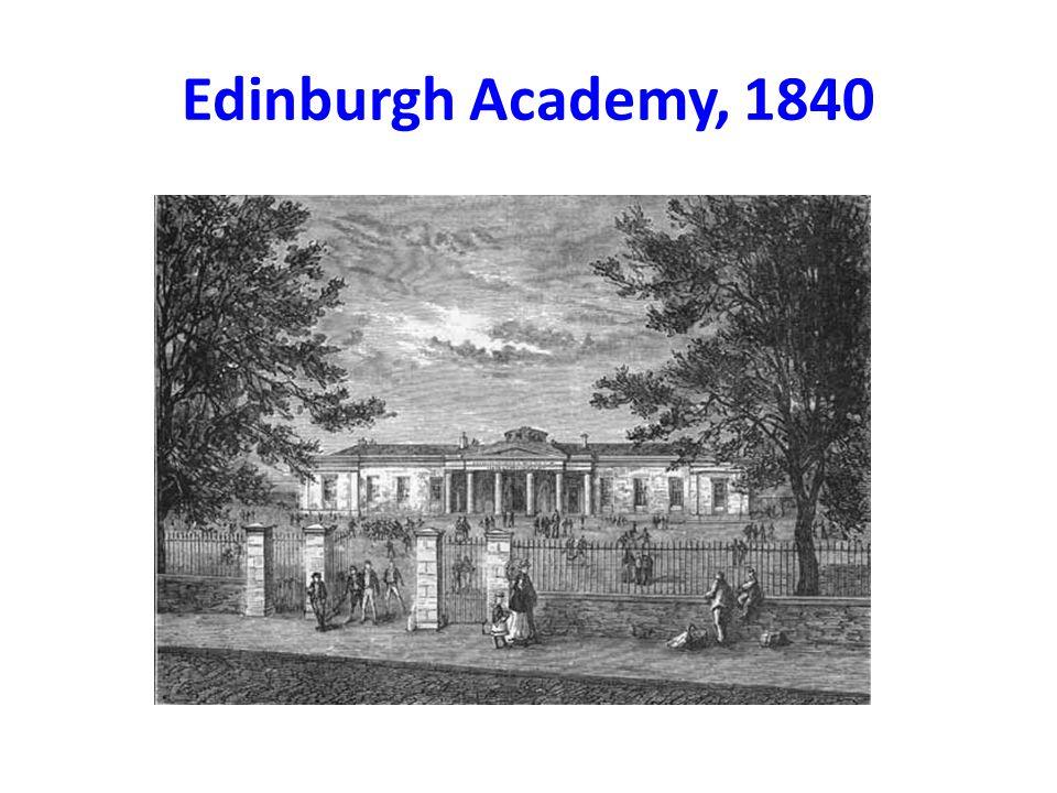 Edinburgh Academy, 1840