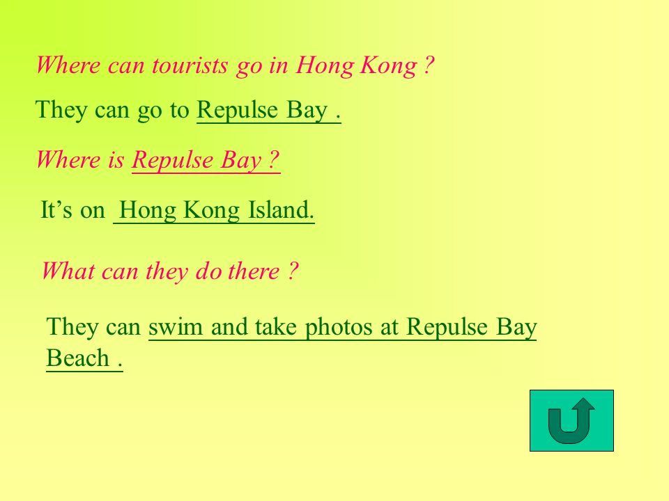 Where can tourists go in Hong Kong . They can go to Repulse Bay.