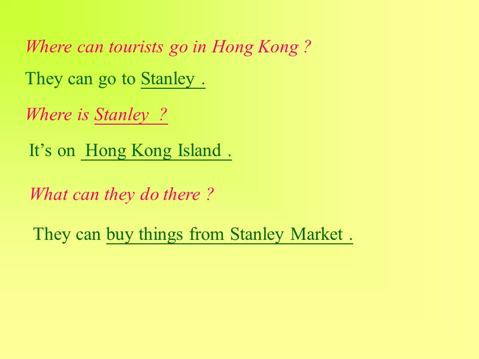 Where can tourists go in Hong Kong . They can go to Stanley.