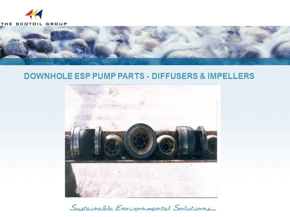 DOWNHOLE ESP PUMP PARTS - DIFFUSERS & IMPELLERS