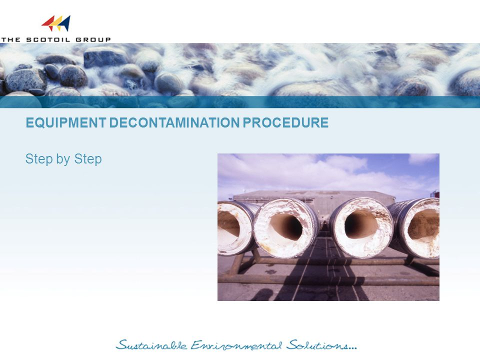 EQUIPMENT DECONTAMINATION PROCEDURE Step by Step