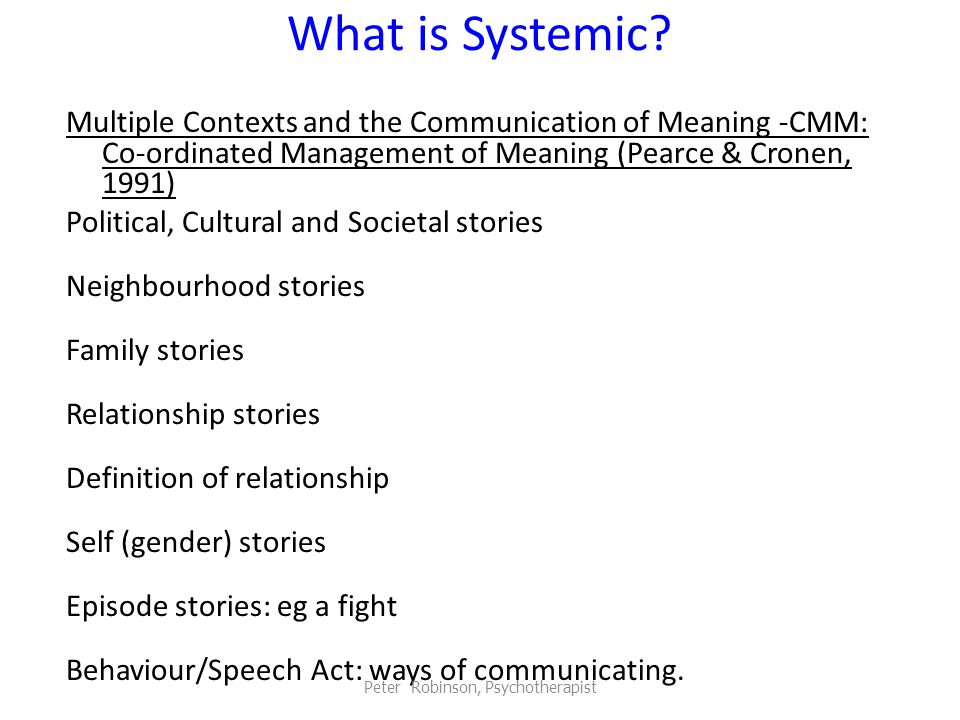 What is Systemic.