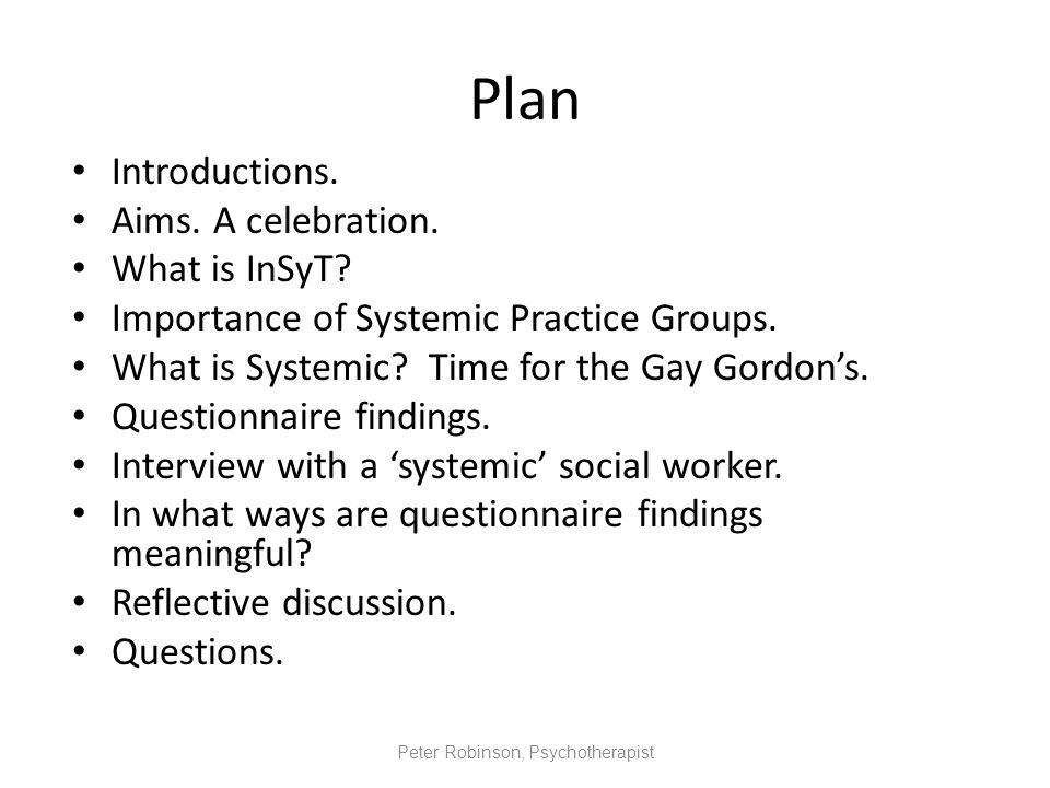 Plan Introductions. Aims. A celebration. What is InSyT.