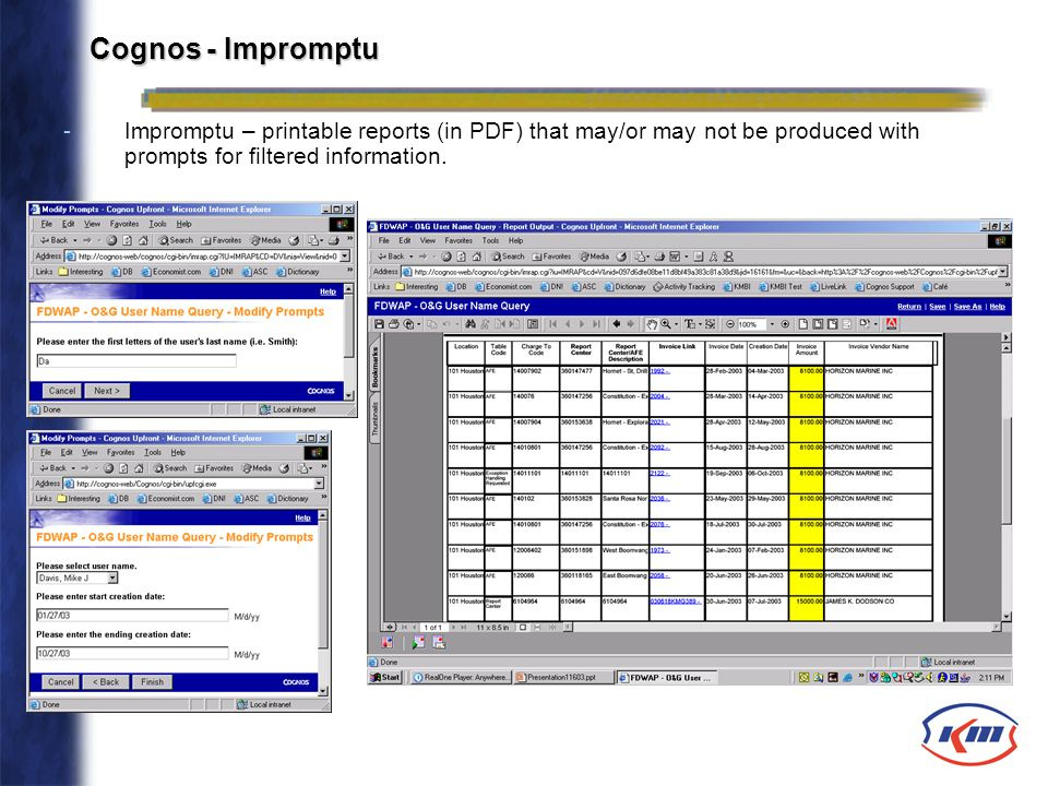 Cognos - Impromptu -Impromptu – printable reports (in PDF) that may/or may not be produced with prompts for filtered information.