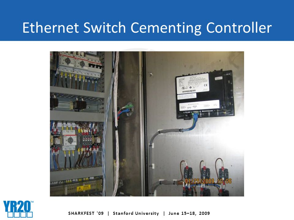 SHARKFEST 09 | Stanford University | June 15–18, 2009 Ethernet Switch Cementing Controller