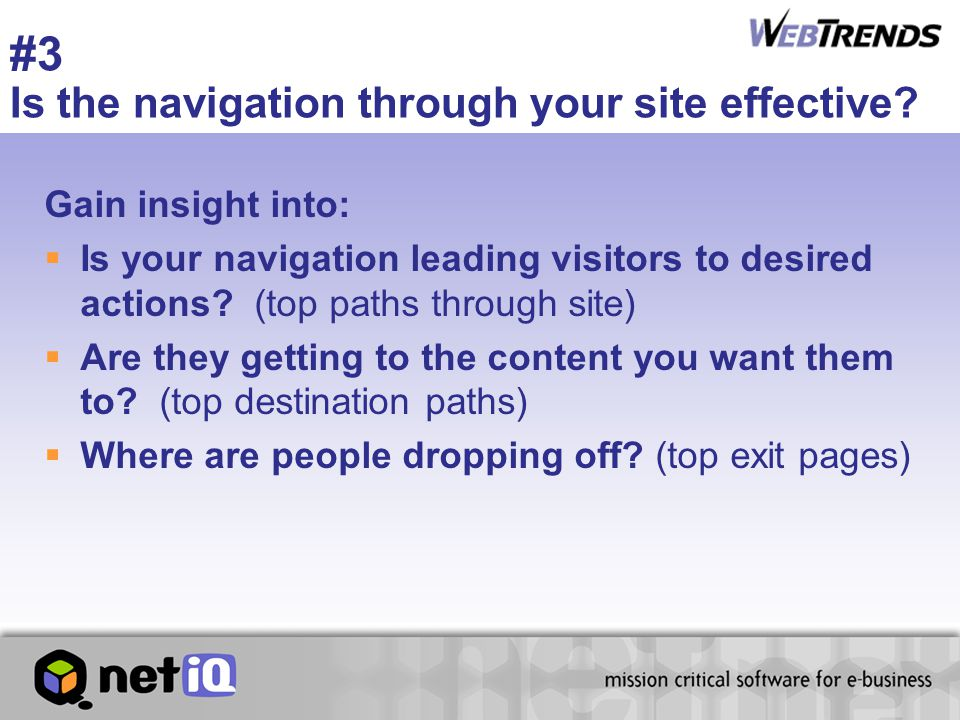 #3 Is the navigation through your site effective.