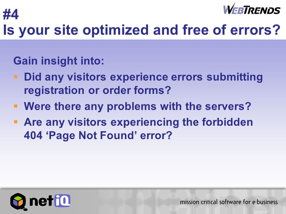 #4 Is your site optimized and free of errors.