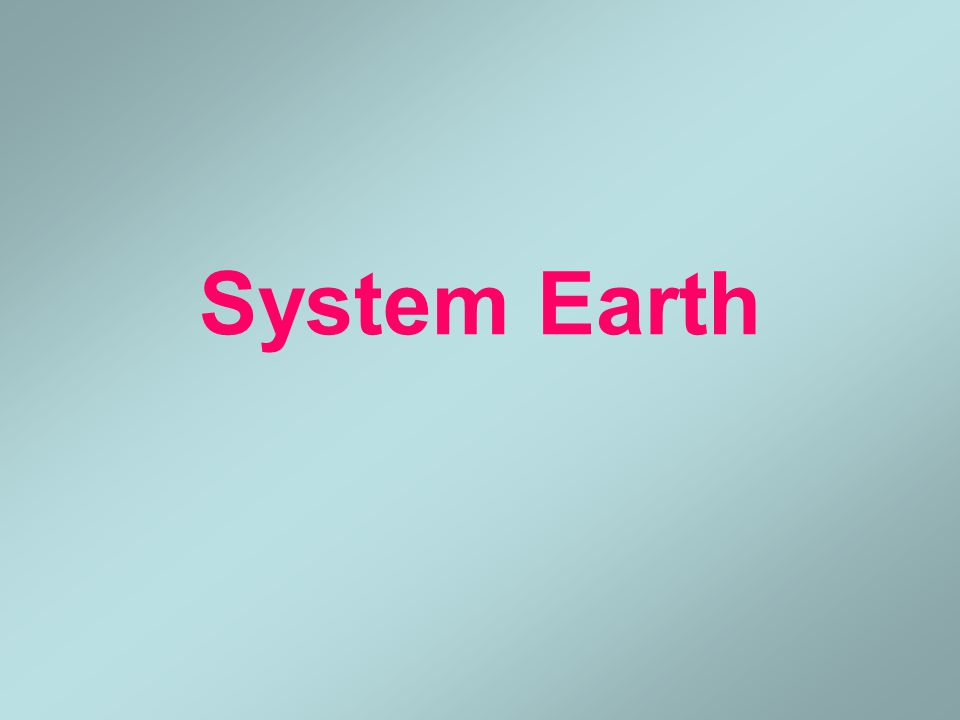 System Earth Subsystem: Climate