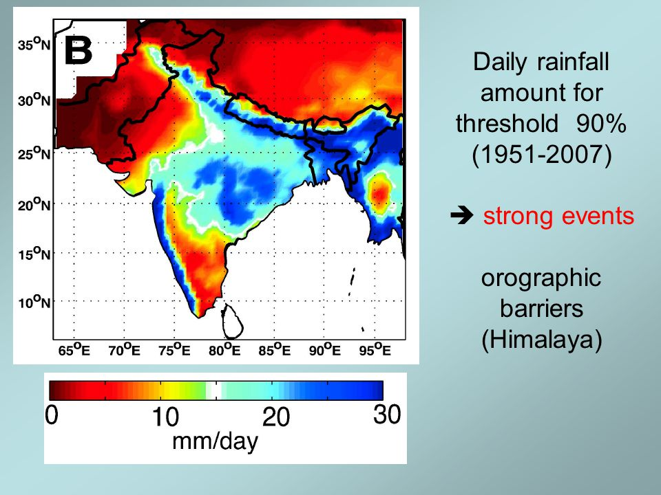 Daily rainfall amount for threshold 90% (1951-2007)  strong events orographic barriers (Himalaya)