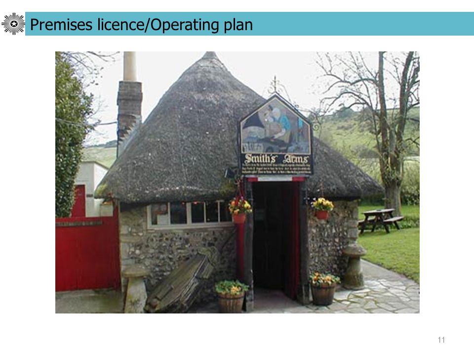 11 Premises licence/Operating plan