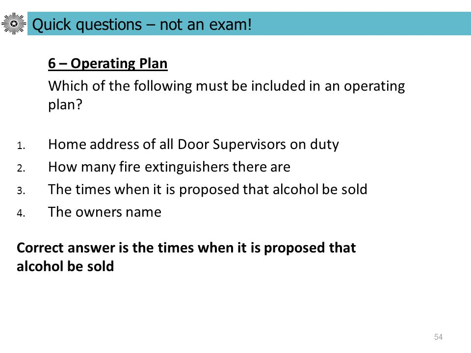 54 6 – Operating Plan Which of the following must be included in an operating plan.