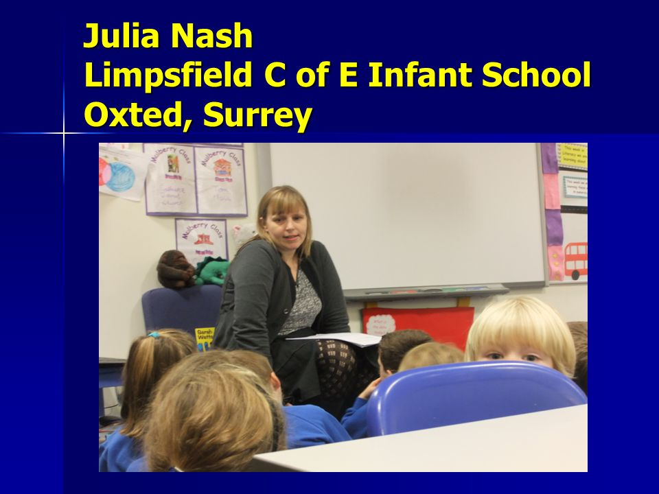 Julia Nash Limpsfield C of E Infant School Oxted, Surrey