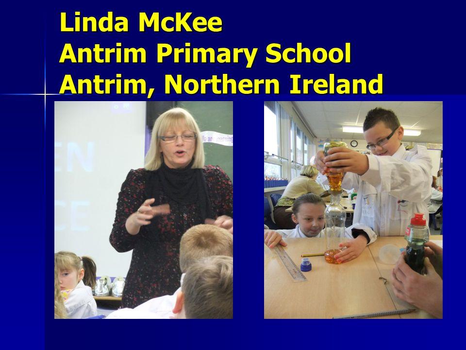 Linda McKee Antrim Primary School Antrim, Northern Ireland