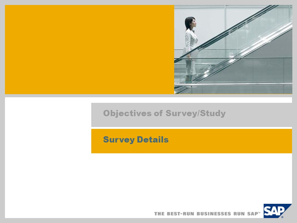 Objectives of Survey/Study Survey Details