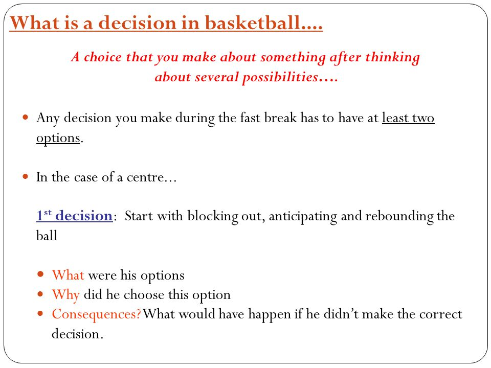 What is a decision in basketball....