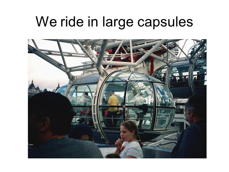 It s a giant Ferris wheel