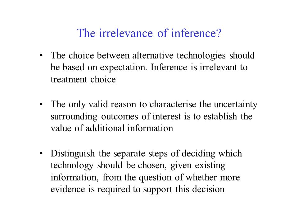 The irrelevance of inference.