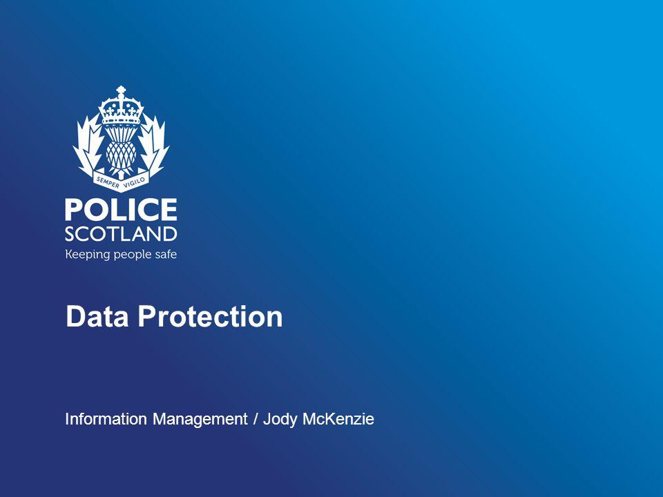 Data Protection Information Management / Jody McKenzie