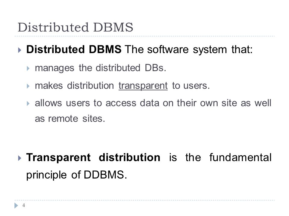 Distributed DBMS 4  Distributed DBMS The software system that:  manages the distributed DBs.