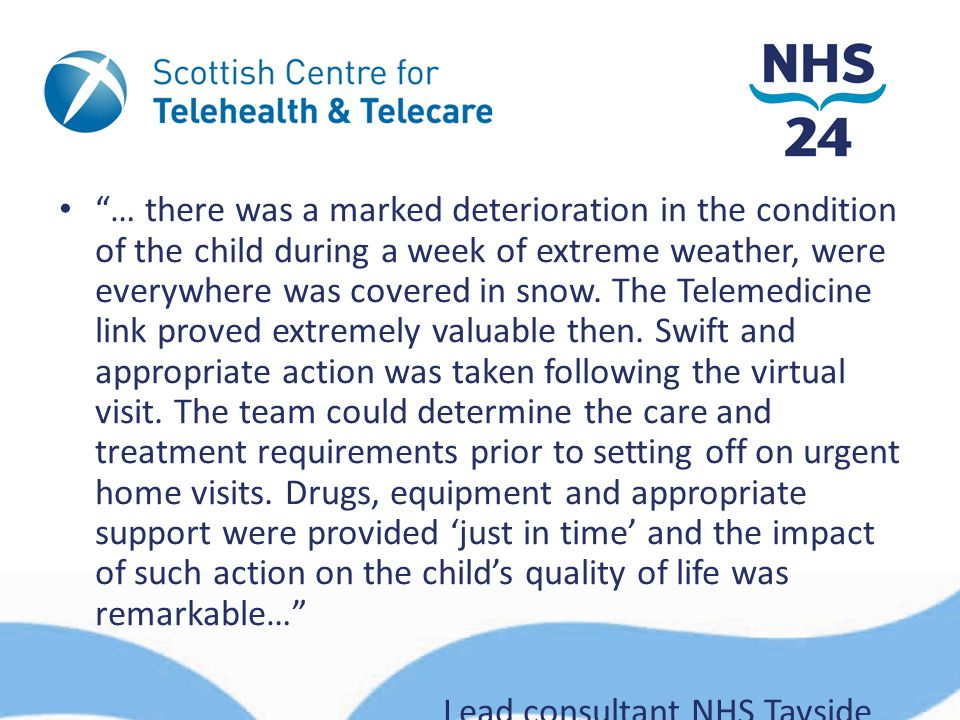 """… there was a marked deterioration in the condition of the child during a week of extreme weather, were everywhere was covered in snow. The Telemedic"