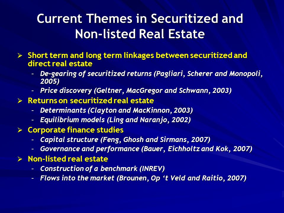  Short term and long term linkages between securitized and direct real estate –De-gearing of securitized returns (Pagliari, Scherer and Monopoli, 200