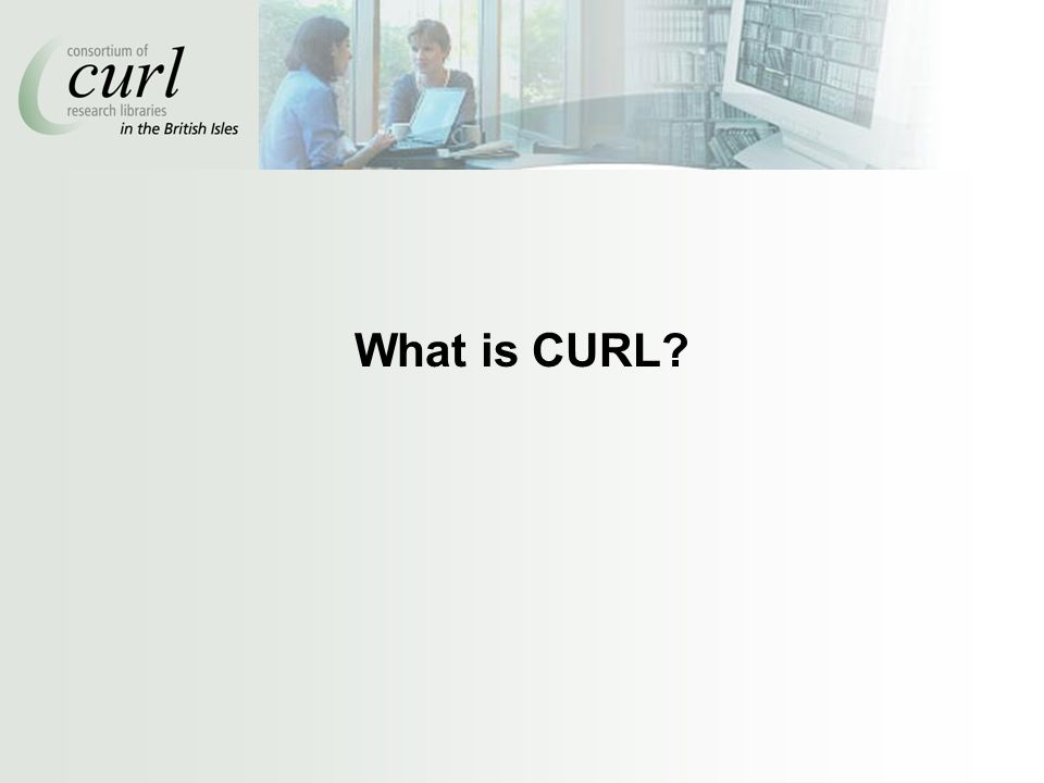 What is CURL