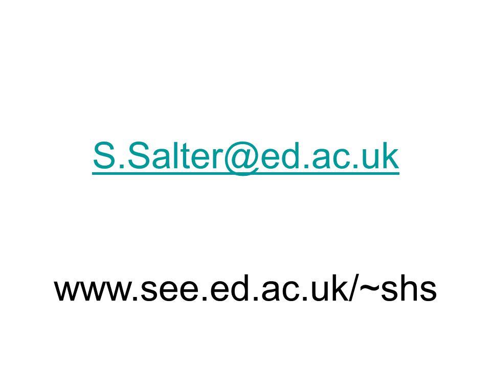 S.Salter@ed.ac.uk www.see.ed.ac.uk/~shs