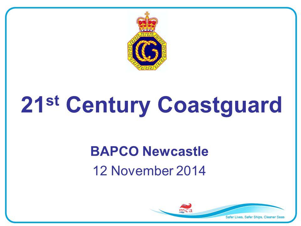 21 st Century Coastguard BAPCO Newcastle 12 November 2014