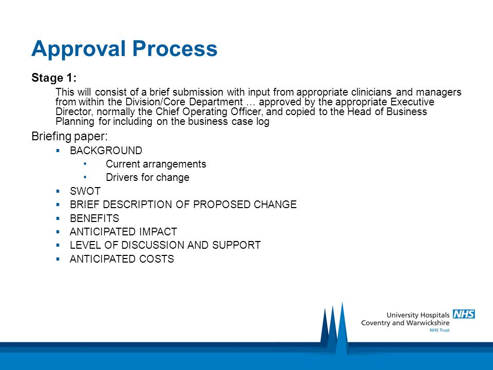 Stage 2: Following approval - a more detailed business case.
