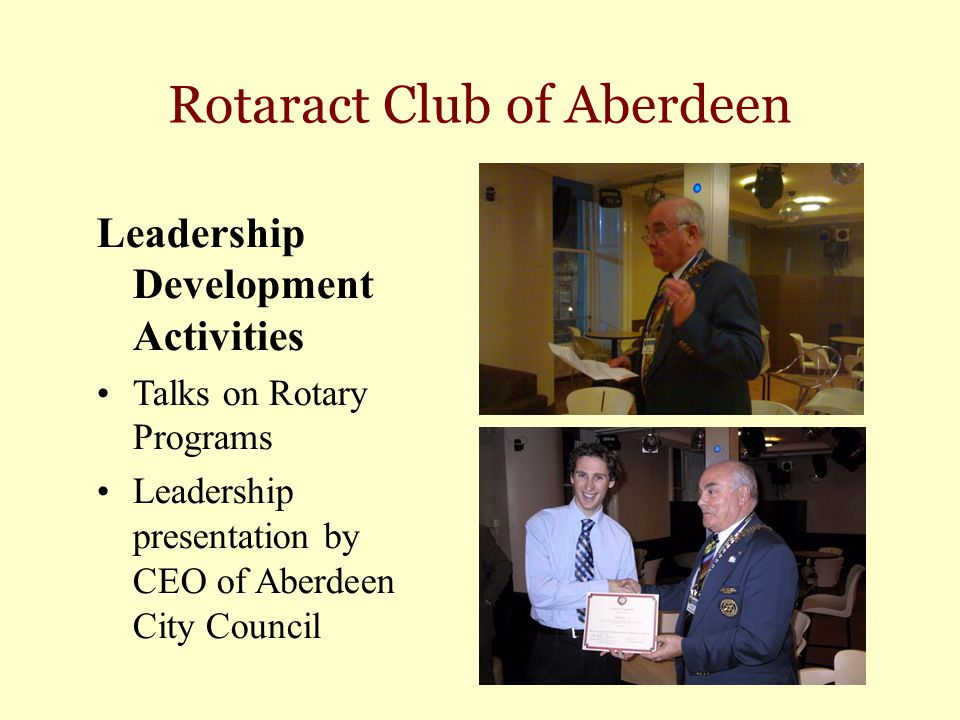 Rotaract Club of Aberdeen Leadership Development Activities Talks on Rotary Programs Leadership presentation by CEO of Aberdeen City Council