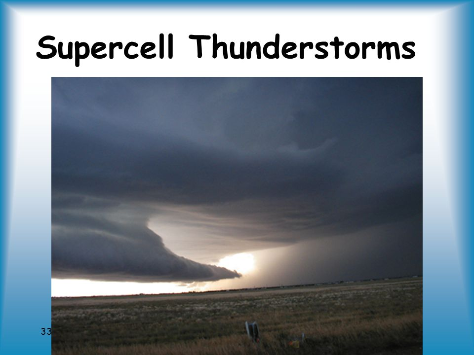 33 Supercell Thunderstorms