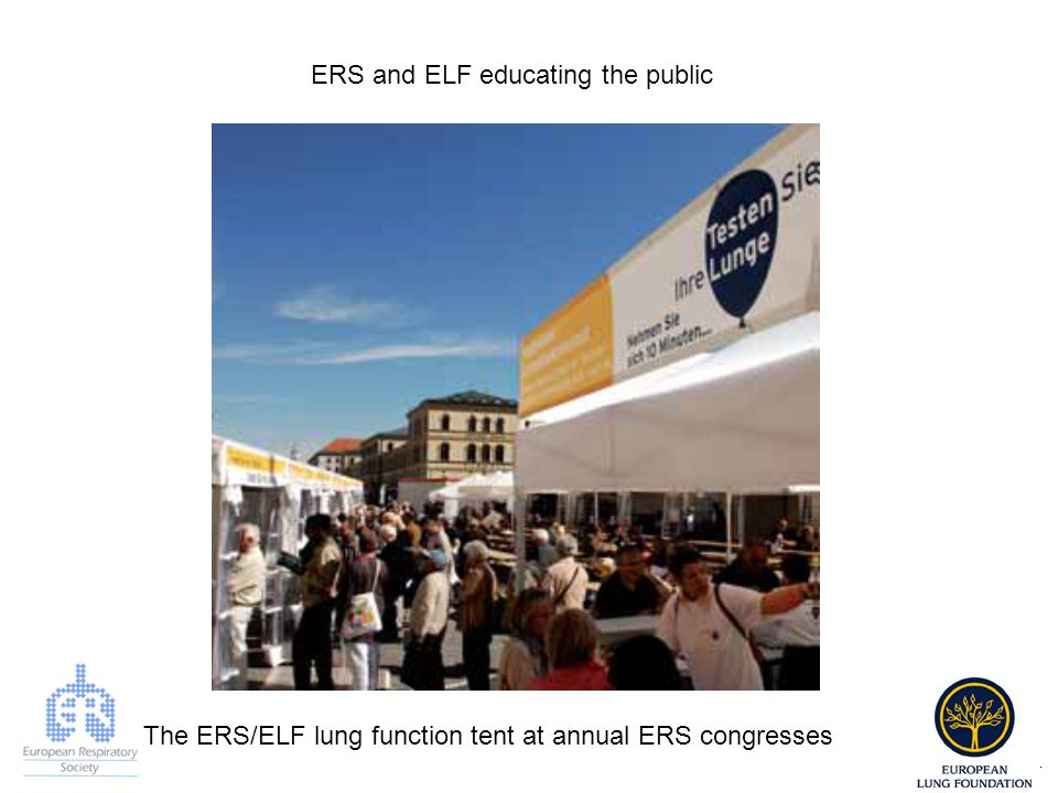 ERS and ELF educating the public The ERS/ELF lung function tent at annual ERS congresses