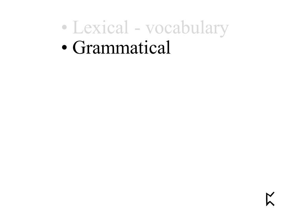 Grammatical Lexical - vocabulary