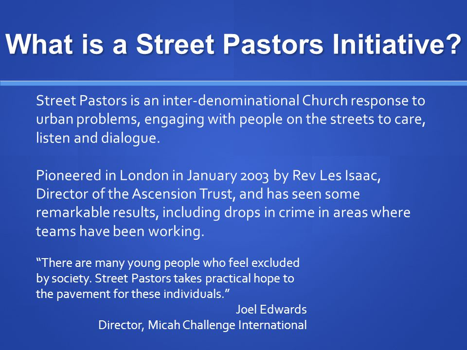 What is a Street Pastors Initiative.