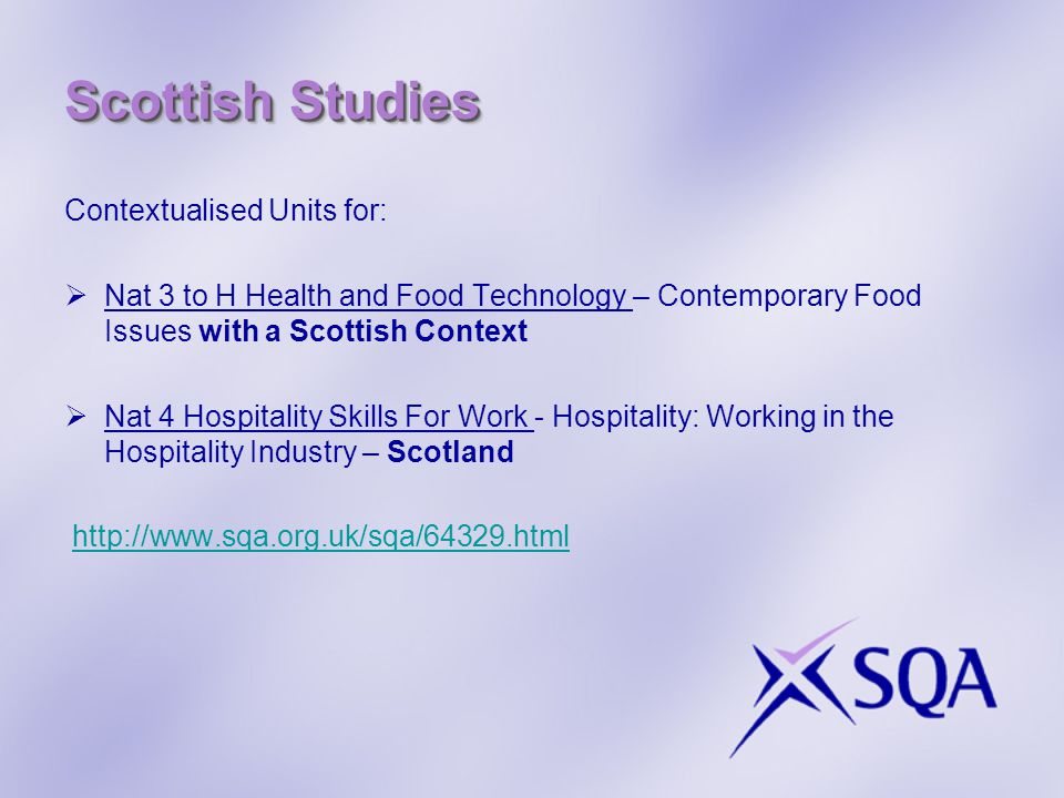 Scottish Studies Contextualised Units for:  Nat 3 to H Health and Food Technology – Contemporary Food Issues with a Scottish Context  Nat 4 Hospital