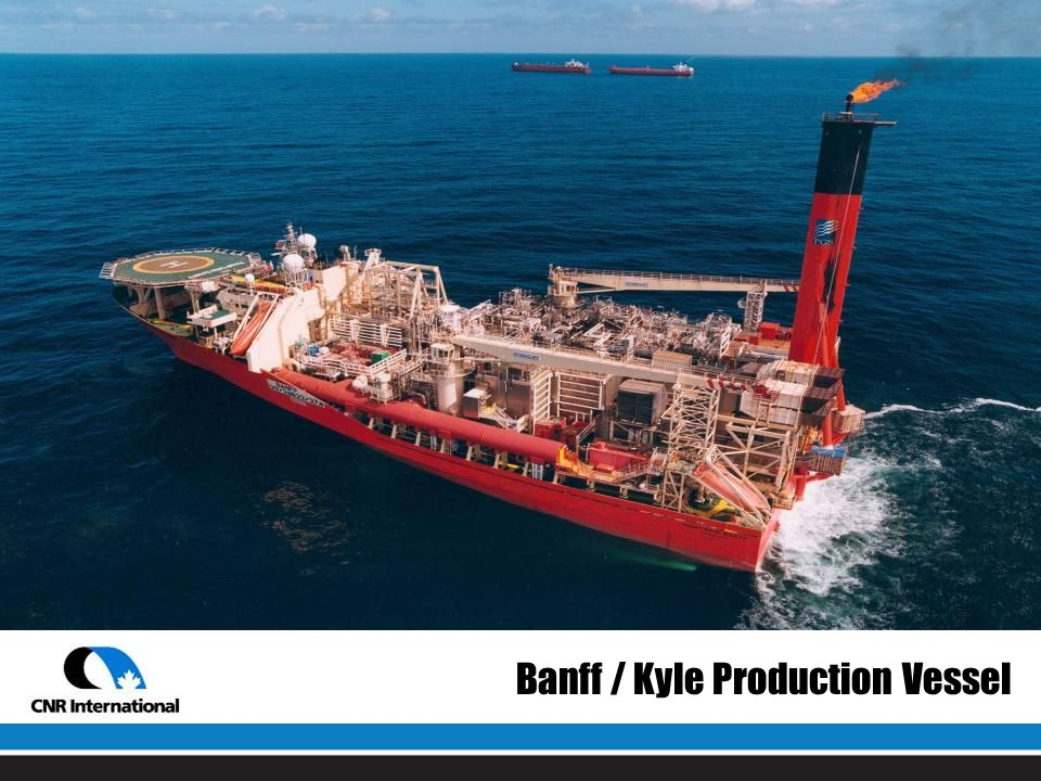 Banff / Kyle Production Vessel