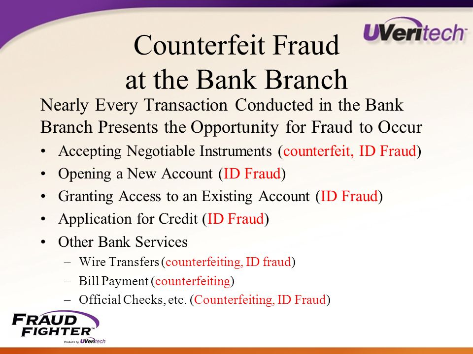 Quantifying Counterfeit Fraud and Identity Theft Losses $400 million in counterfeit currency in the U.S.