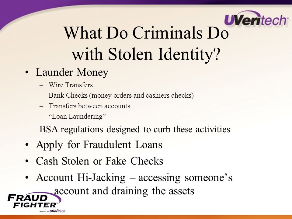 Summary Counterfeiting Activity across the Board is on the Rise –Losses from Counterfeit Fraud often more than 3 X the dollar loss due to associated expenses Greatest Counterfeit Threat to Banks comes in the form of fake ID documents FraudFighter UV lights are: –Inexpensive, easy to use, easy to install, easy to train employees WAMU project showed that nationwide roll-out will produce break-even nearly immediately, and tremendous ROI over the life of the product