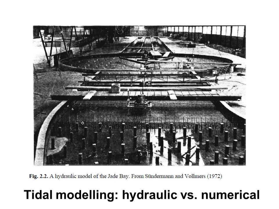 Tidal modelling: hydraulic vs. numerical