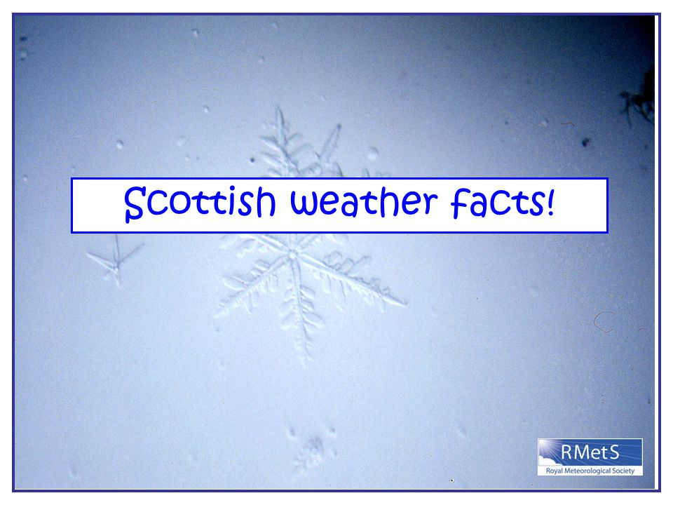 Scottish weather facts!