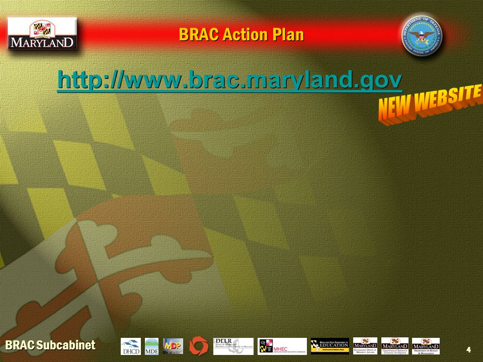 BRAC Subcabinet 4 BRAC Action Plan http://www.brac.maryland.gov
