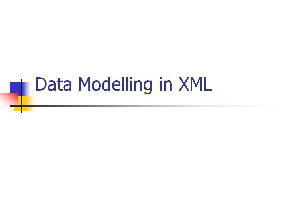 Data Modelling in XML